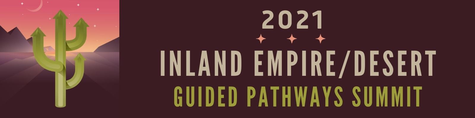 Inland Empire Guided Pathways 2021 Summit Banner